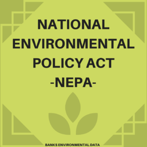 NATIONALENVIRONMENTAL POLICY ACT-NEPA-